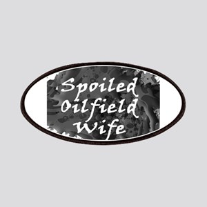 Spoiled Oilfield Wife Oil Splash Patch
